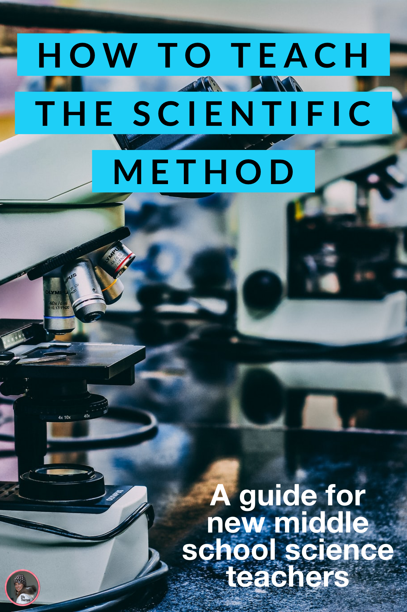 How To Teach The Scientific Method To 7th Graders