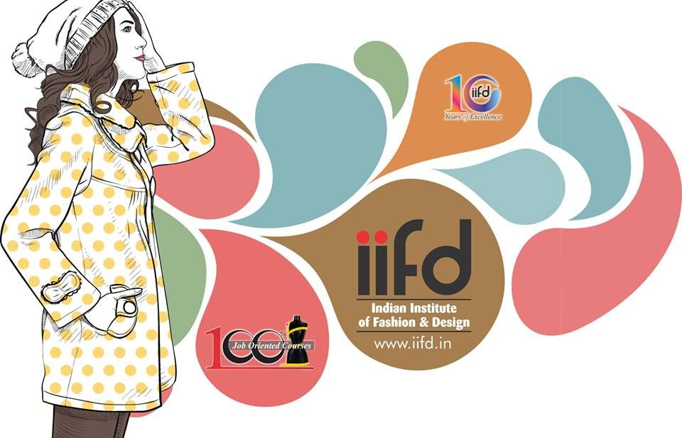 Want To Be Fashion Designer Join Iifd Institute In Chandigarh 100 Placement Call Now 0 Fashion Designing Institute Fashion Designing Course Fashion Design