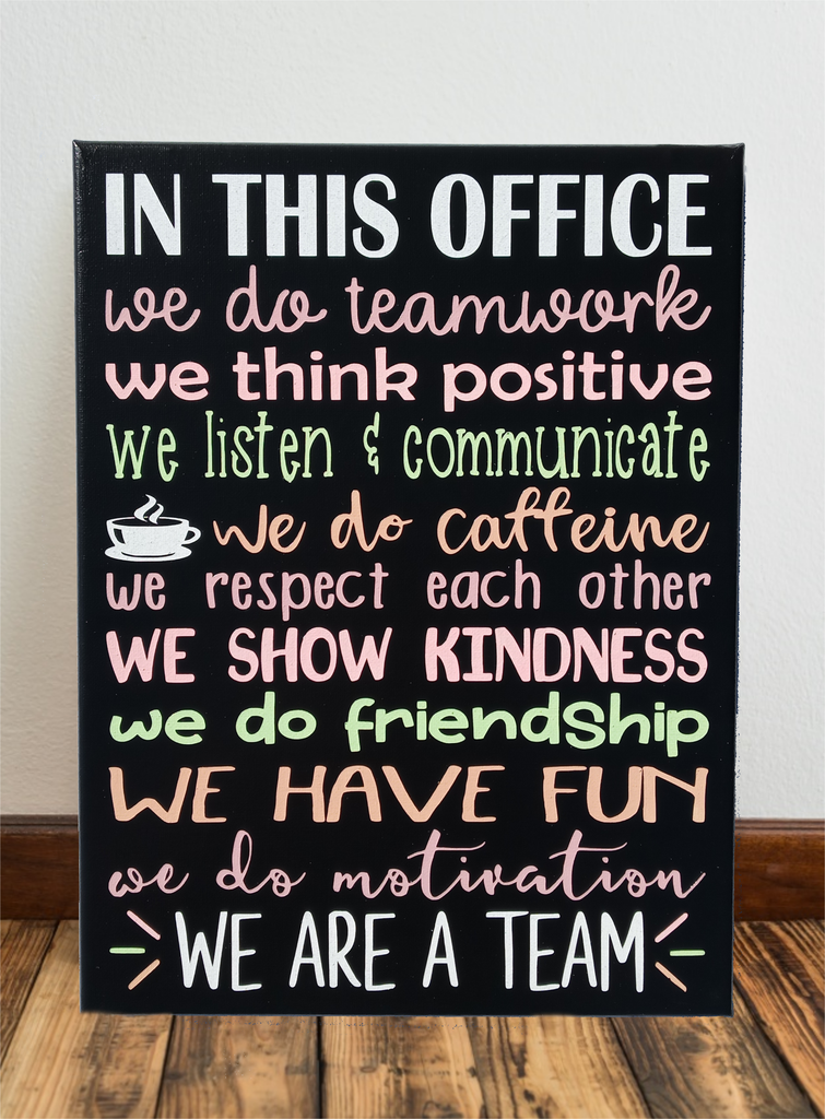 In This Office We Do Teamwork Motivational Quotes Painted Canvas Motivational Quotes For Workplace Workplace