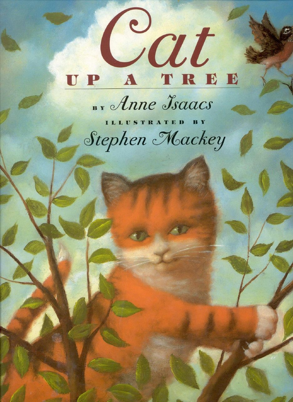 """Cat Up a Tree"" by Anne Isaacs, illustrated by Stephen Mackey - book cover"