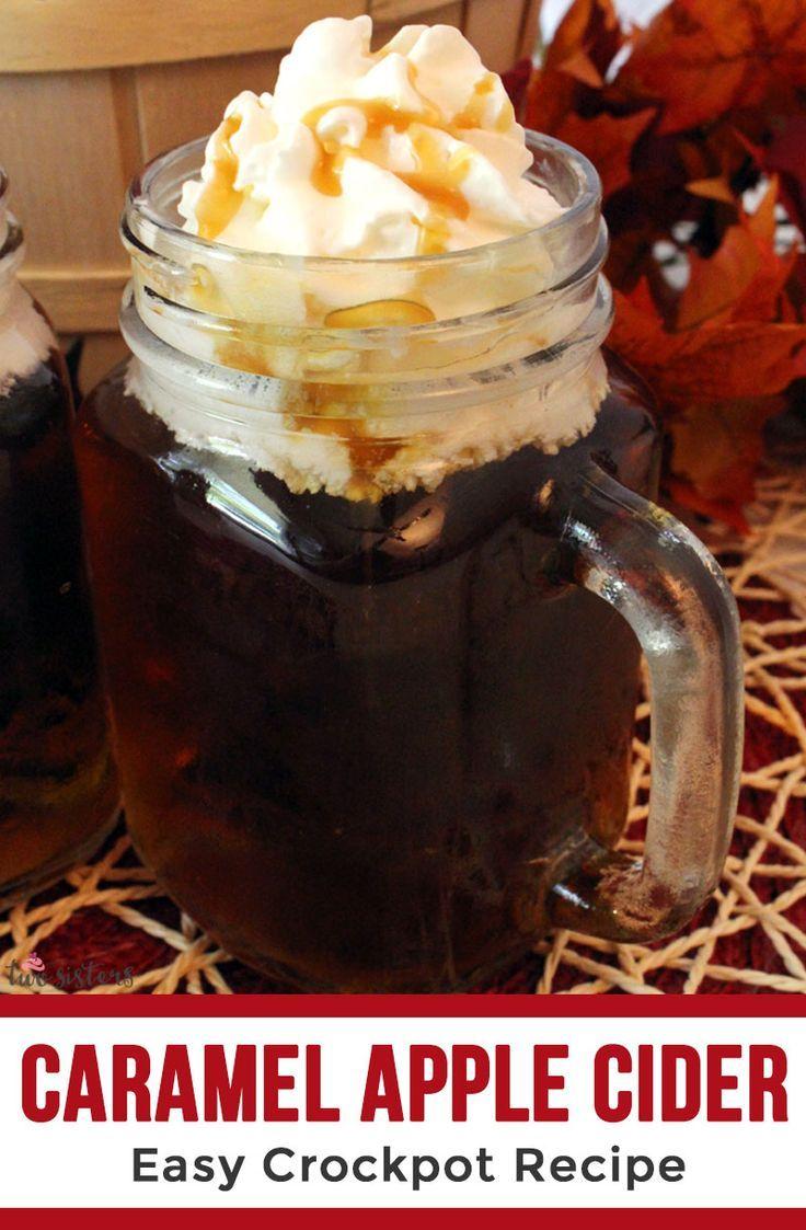 Caramel Apple Cider Recipe Caramel apples, Apple cider