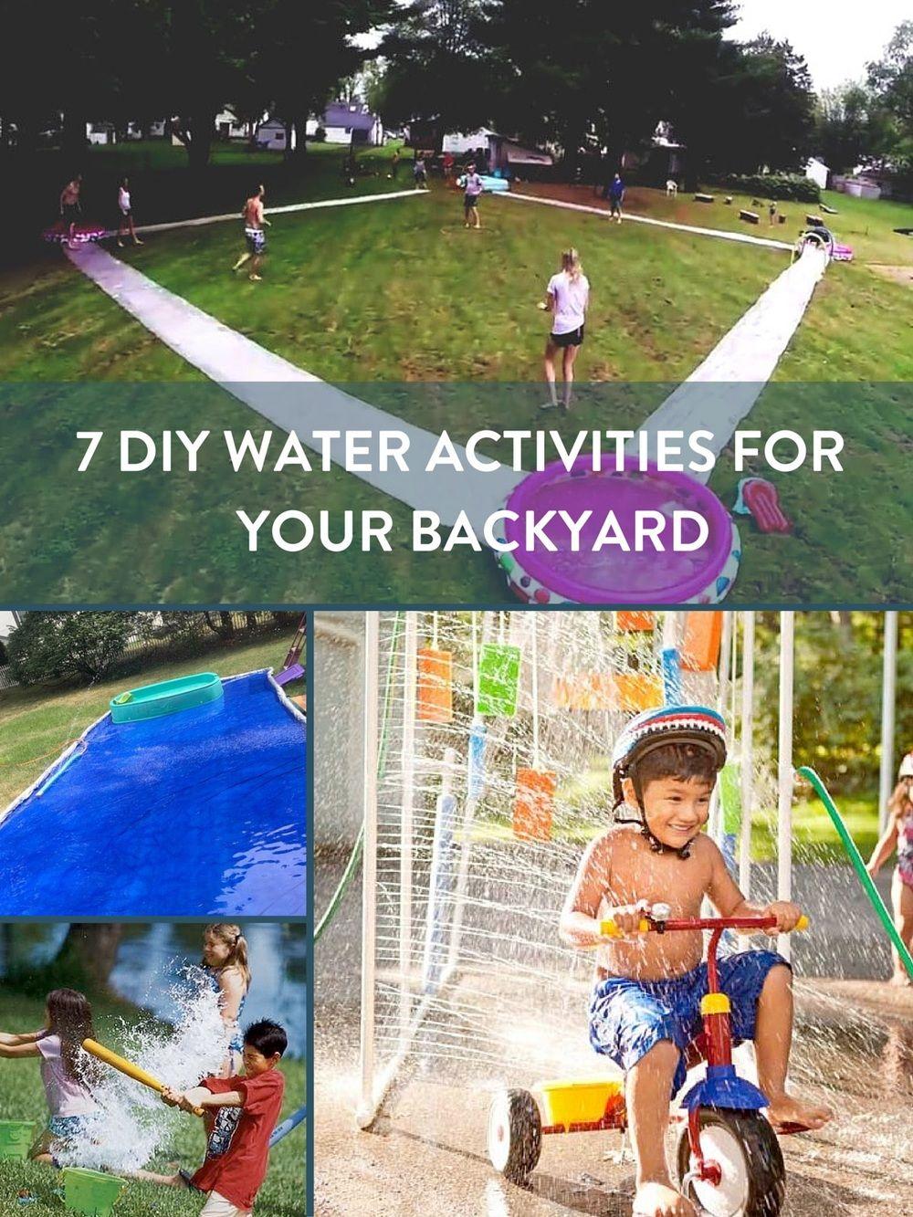 Roundup 7 Diy Water Activities For Your Backyard Backyard Activities Summer Water Activities Backyard Water Fun Backyard diy water park