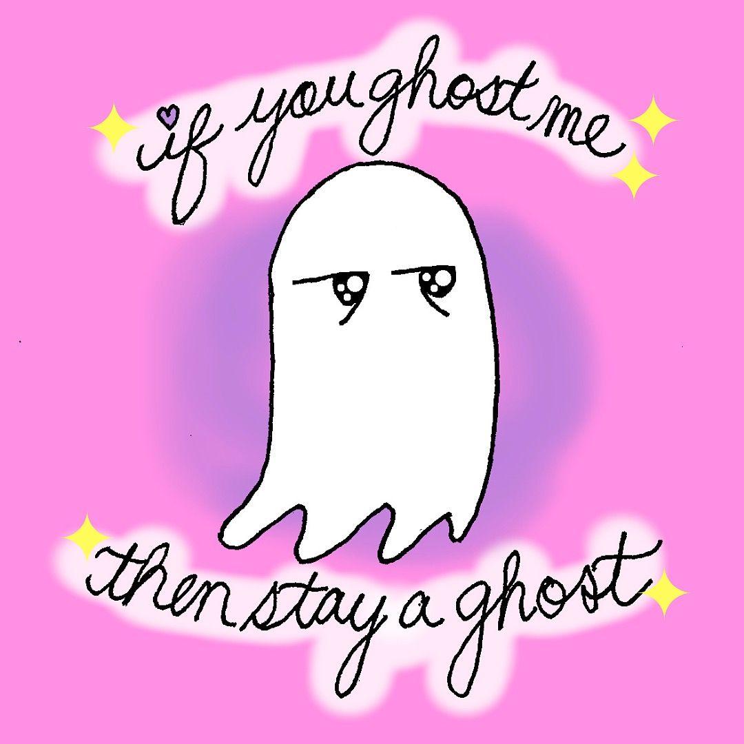 Kawaii Doodle Digital Art Cute Ghost Ghosting Tinder Comic Funny Dating Meme Humor Funny Dating Memes Funny Relationship Relationship Memes