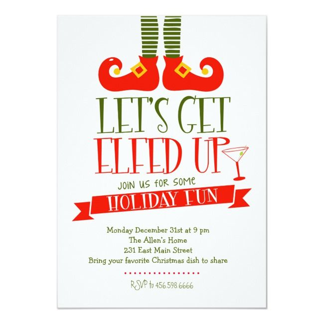 Let's get Elfed Up Christmas Party Invitation |  Let's get Elfed Up Christmas Party Invitation