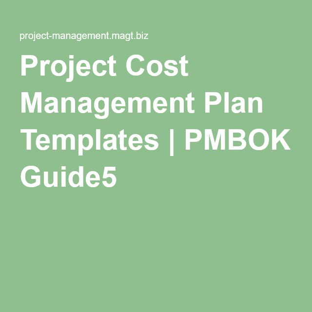 Project Cost Management Plan Templates  Pmbok Guide  Business