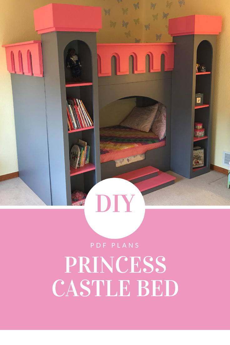 Princess Castle Bed Plans Plans Only Create A Princess Themed