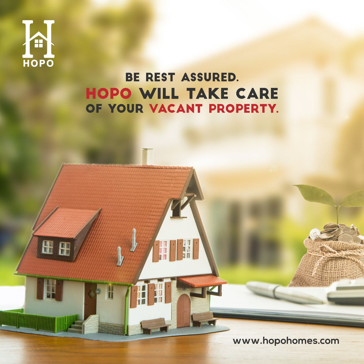 Landlords! Be rest assured HOPO will take care of your
