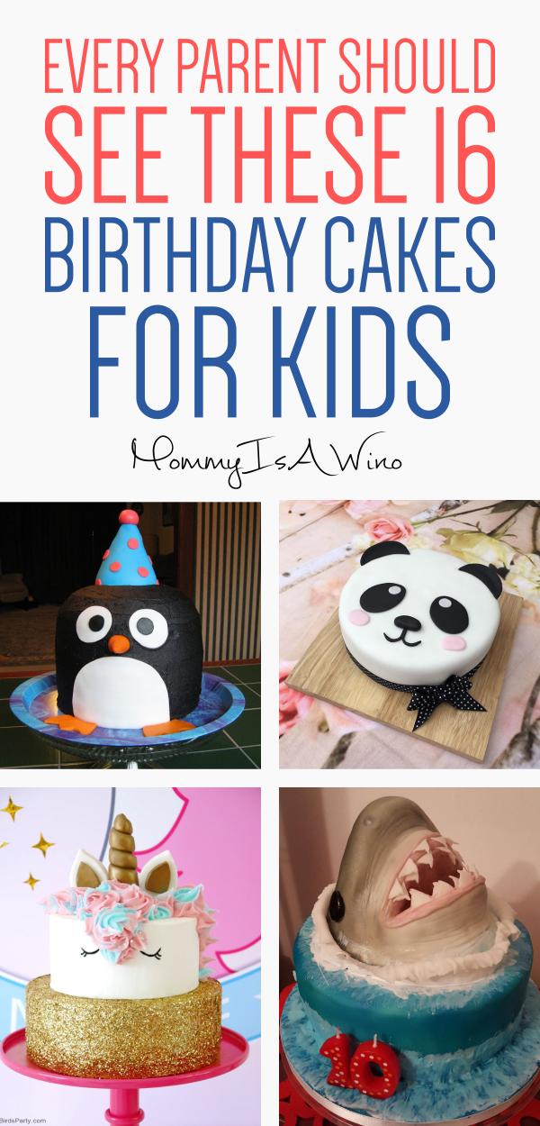 16 Brilliant Birthday Cakes For Kids Cake Decorating Ideas