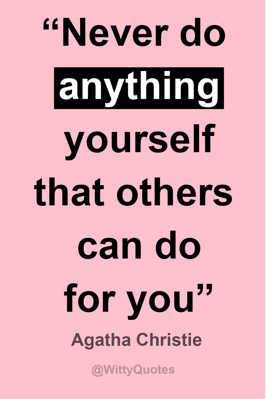 Inspiring quote by Agatha Christie. TAGS: agatha christie ...