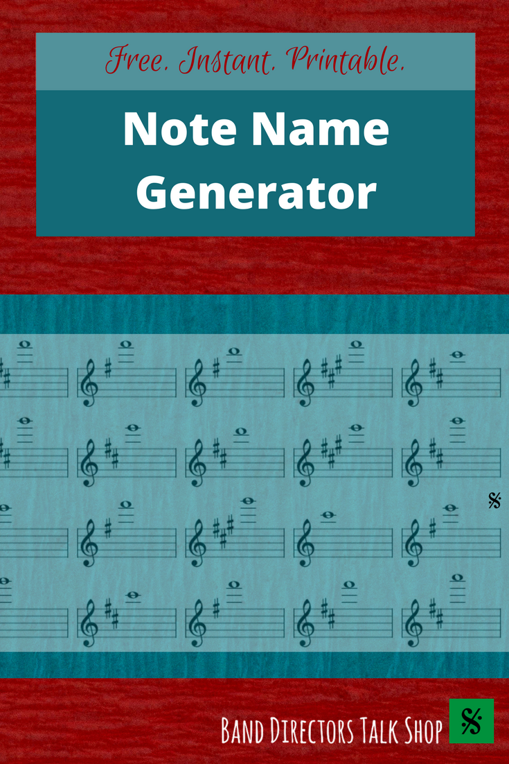 Free Note Name Generator (You will LOVE this | Band Director