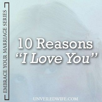 Reasons I Love You  A Letter To My Husband  Relationship