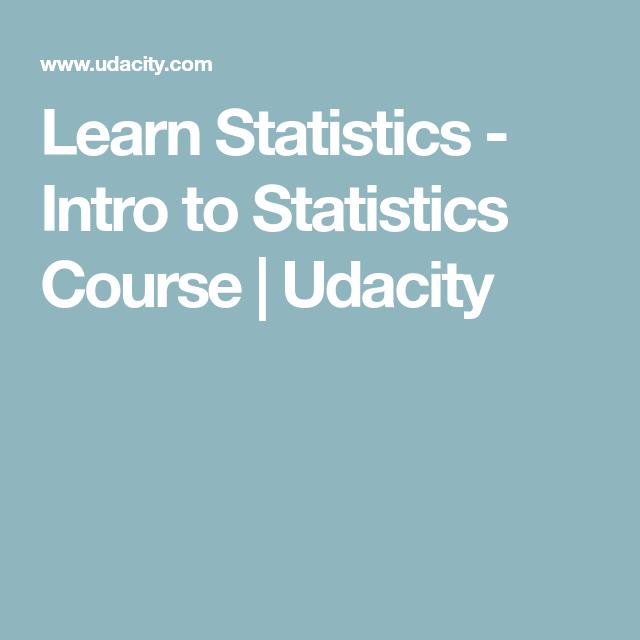 Learn Statistics - Intro to Statistics Course | Udacity