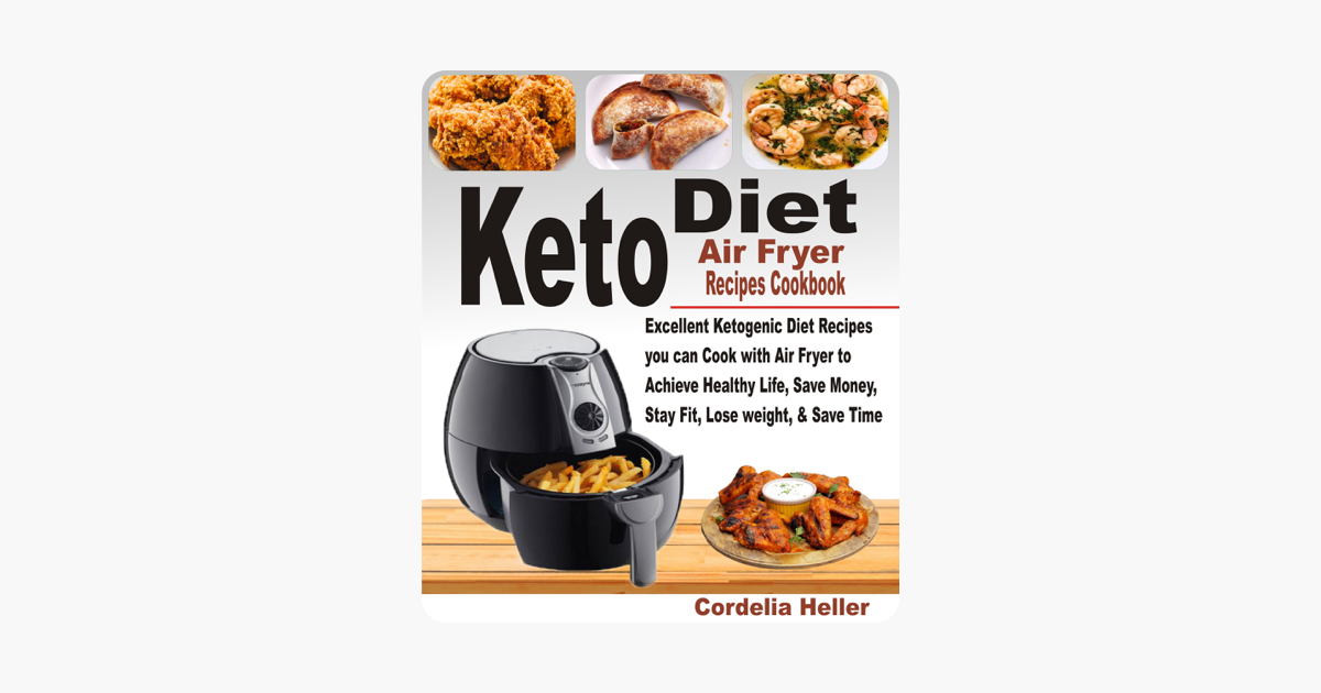 Keto Air Fryer Recipes Cookbook Cordelia Heller Keto