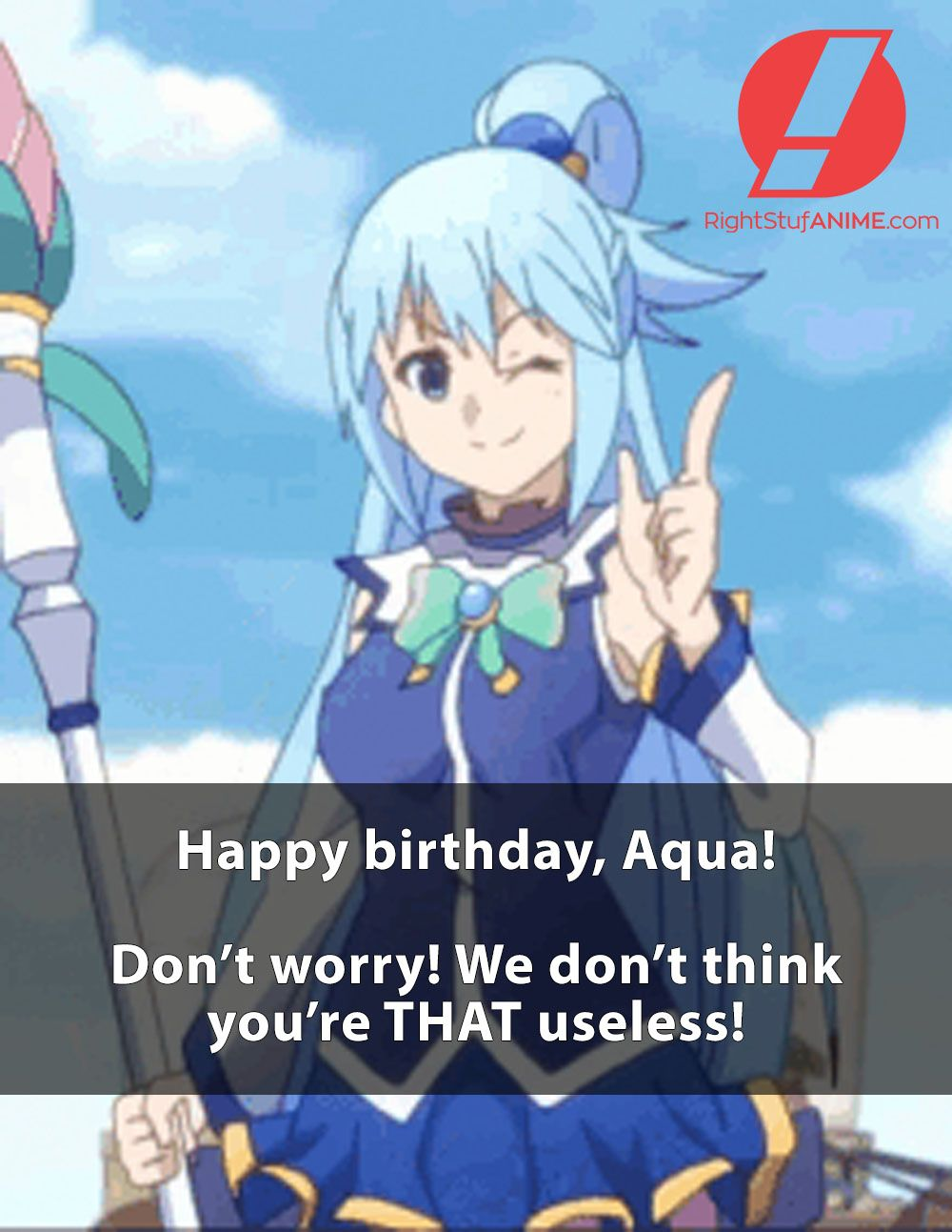 She's not THAT useless! Check out our Aqua items by