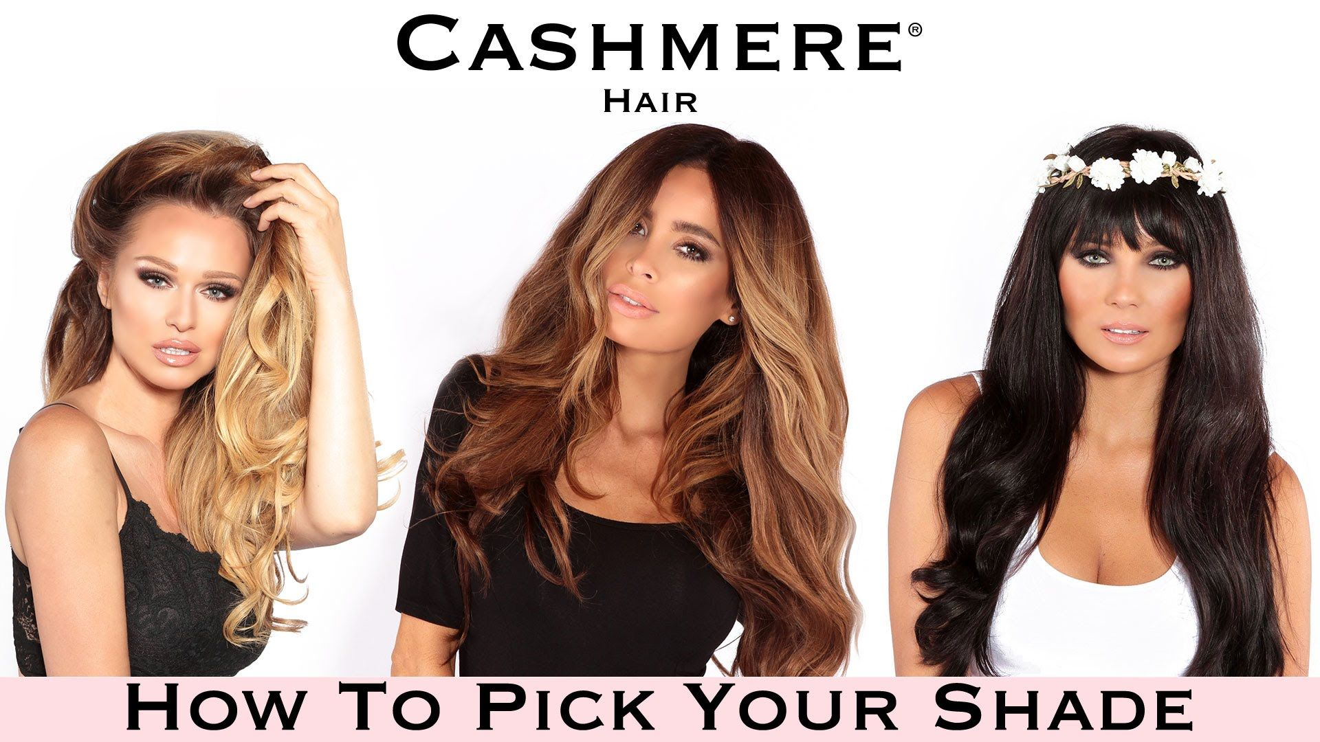 New Video How To Pick Your Perfect Cashmere Hair Shade The Best