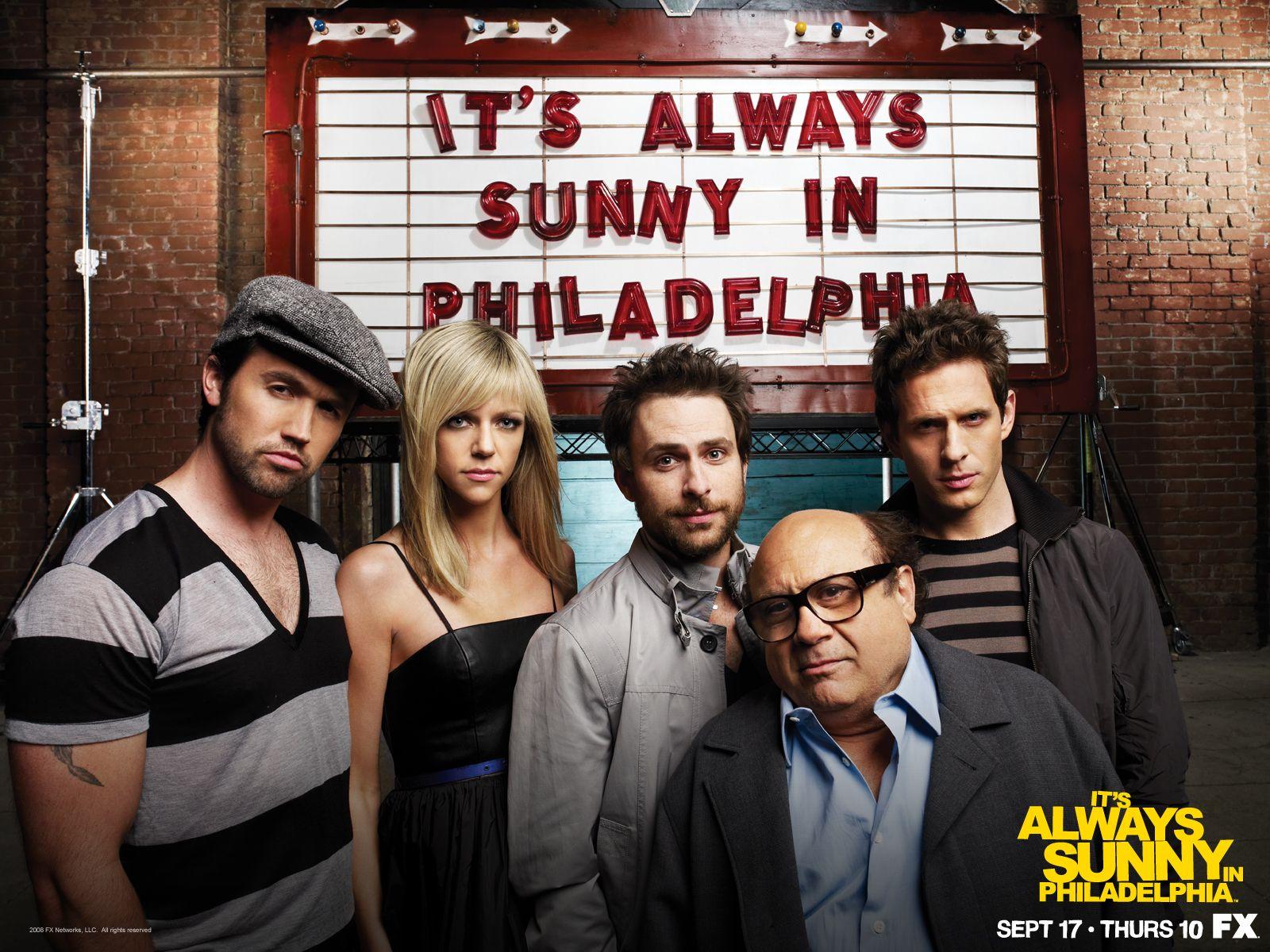 It S Always Sunny In Philadelphia With Images It S Always Sunny In Philadelphia Sunny In Philadelphia It S Always Sunny