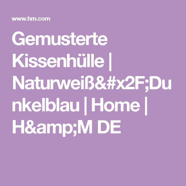 Gemusterte Kissenhülle | Naturweiß/Dunkelblau | Home | H&M DE