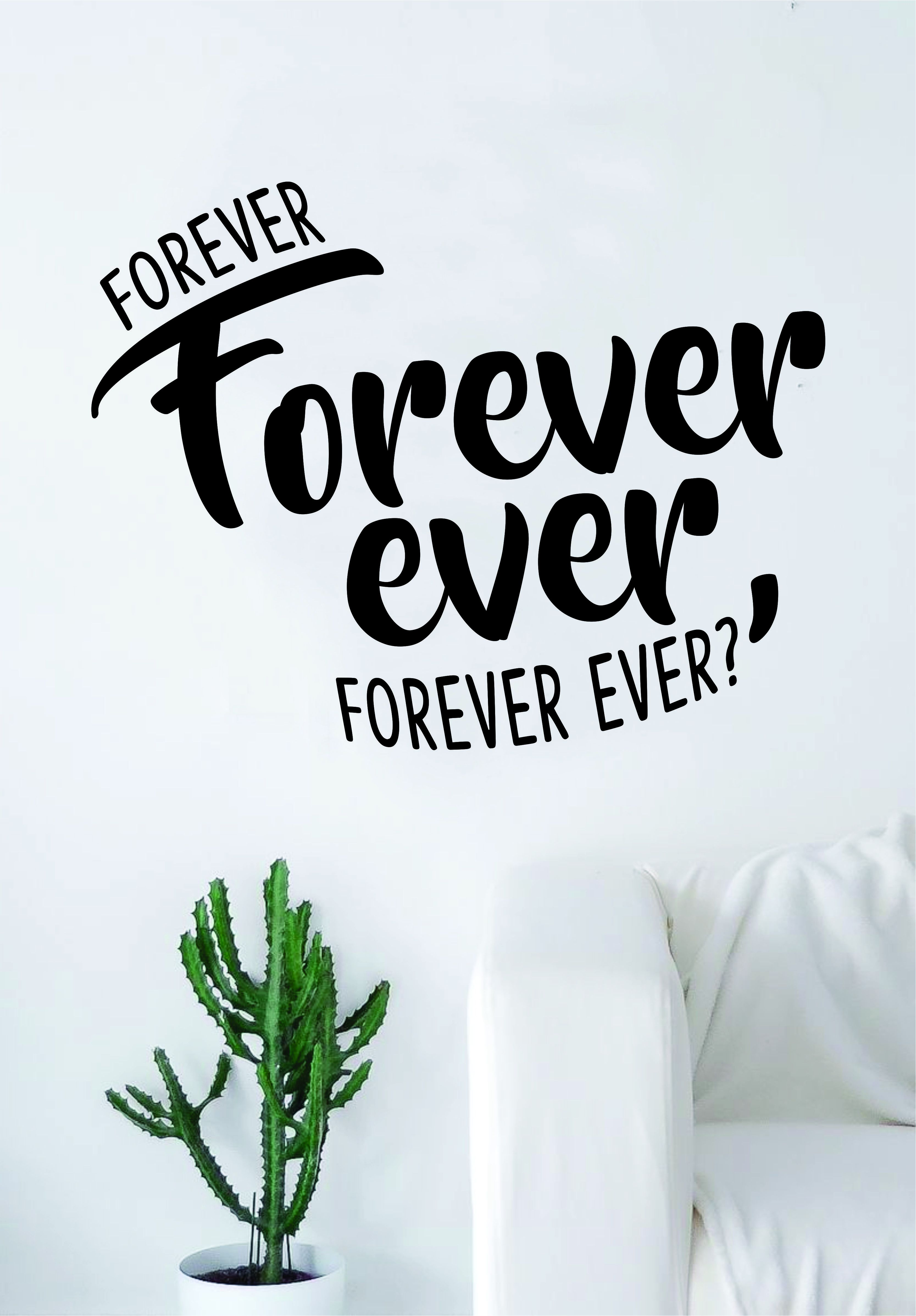 Forever ever quote wall decal sticker room art home vinyl