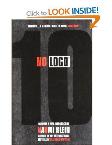 No Logo Amazon Co Uk Naomi Klein Books Naomi Klein Logos Books