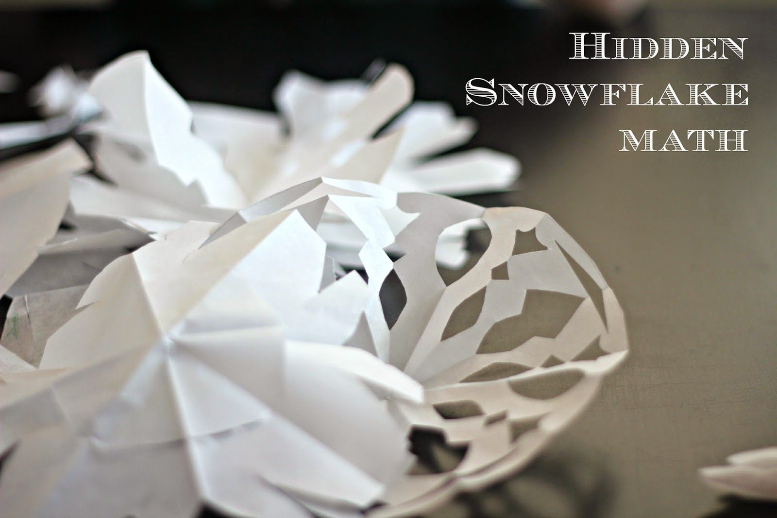 6 Easy Steps To Discovering Hidden Math While Making Paper Snowflakes With The Kids