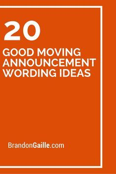 20 good moving announcement wording ideas moving snnouncements