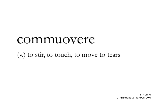 """Italian • from Latin commovēre, present active infinitive of commoveō """"move, affect"""""""