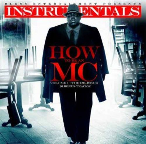 J. Armz – How To Be An MC Vol 1 – The Notorious B.I.G. Re-Issue (Double Disc)