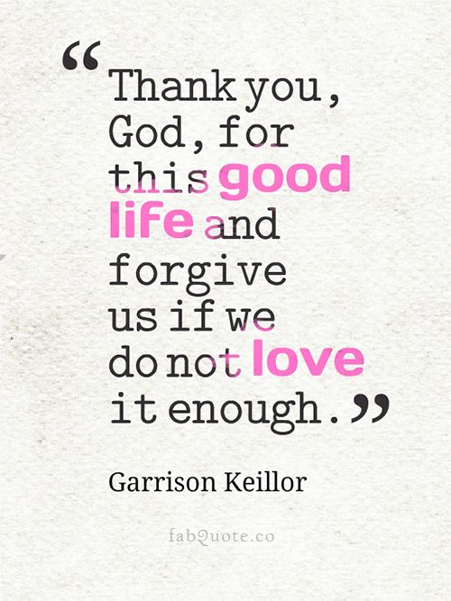 "Thank You God Quotes Garrison Keillor ""Thank You God"" Quote  Words.more Words ."