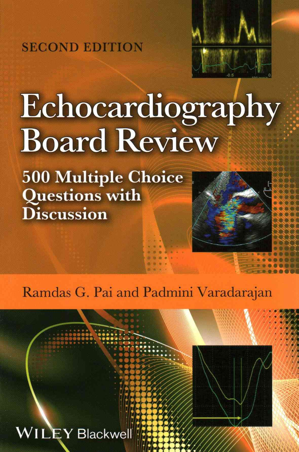 Echocardiography Board Review 500 Multiple Choice