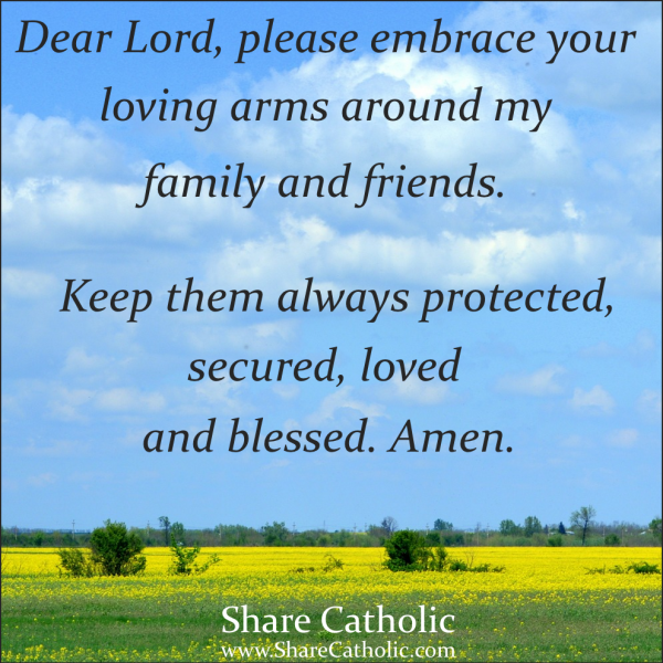 A Prayer for my Family and Friends My family quotes