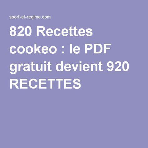820 Recettes Cookeo Le Pdf Gratuit Devient 920 Recettes