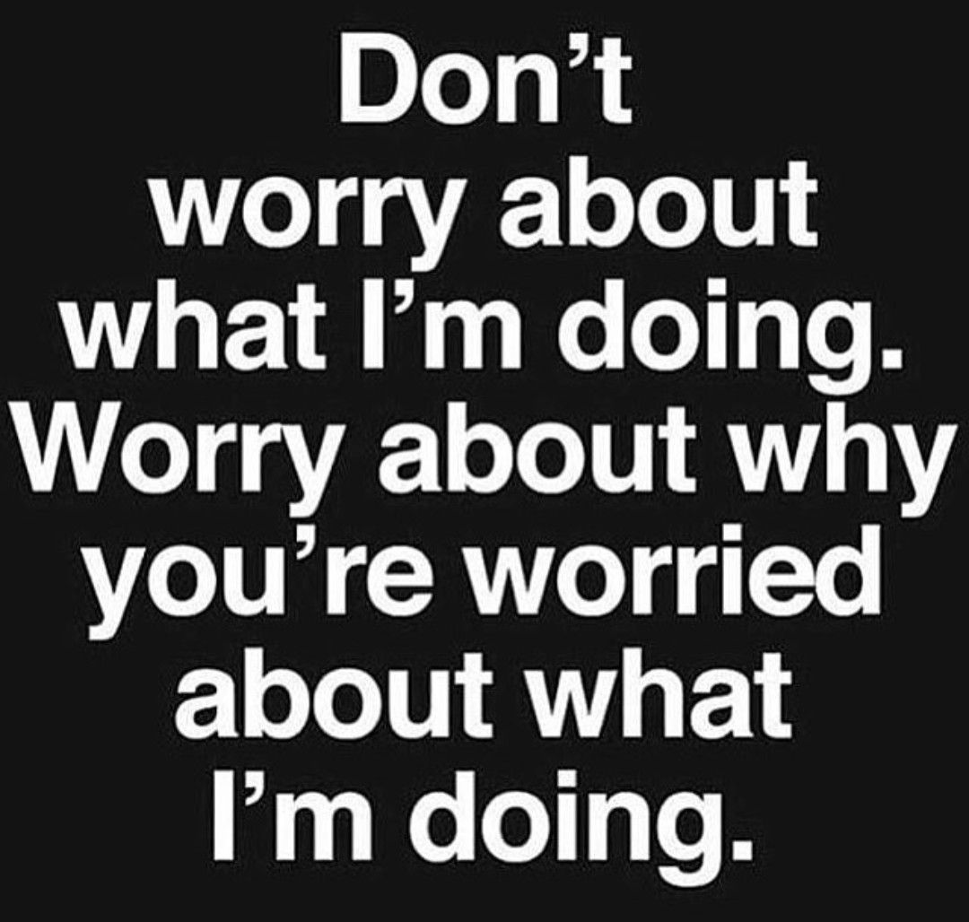 Need To Remind Myself Of This When Im Worried About What My Adult
