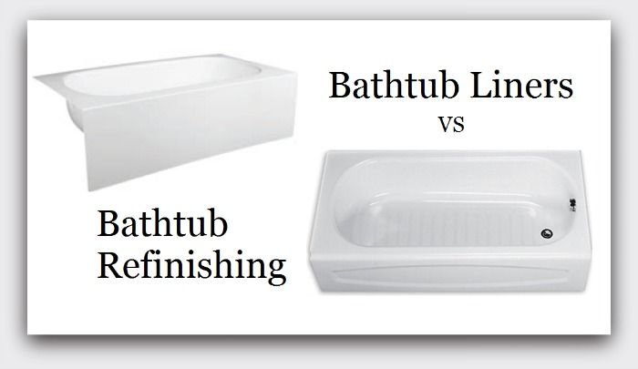 Pros Cons Of Bathtub Refinishing Vs Installing A Bathtub Liner