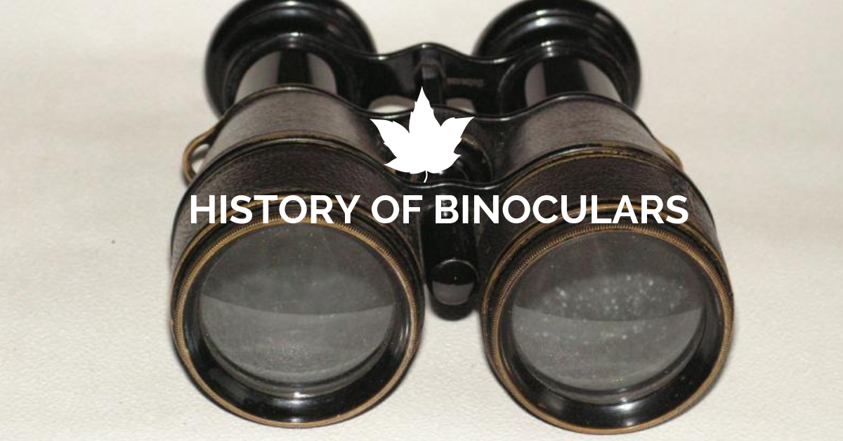 History Of Binoculars A Brief Travel Back In Binoculars History Binoculars History Brief