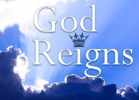 God Reigns Praise And Worship Prayer Scriptures Reign