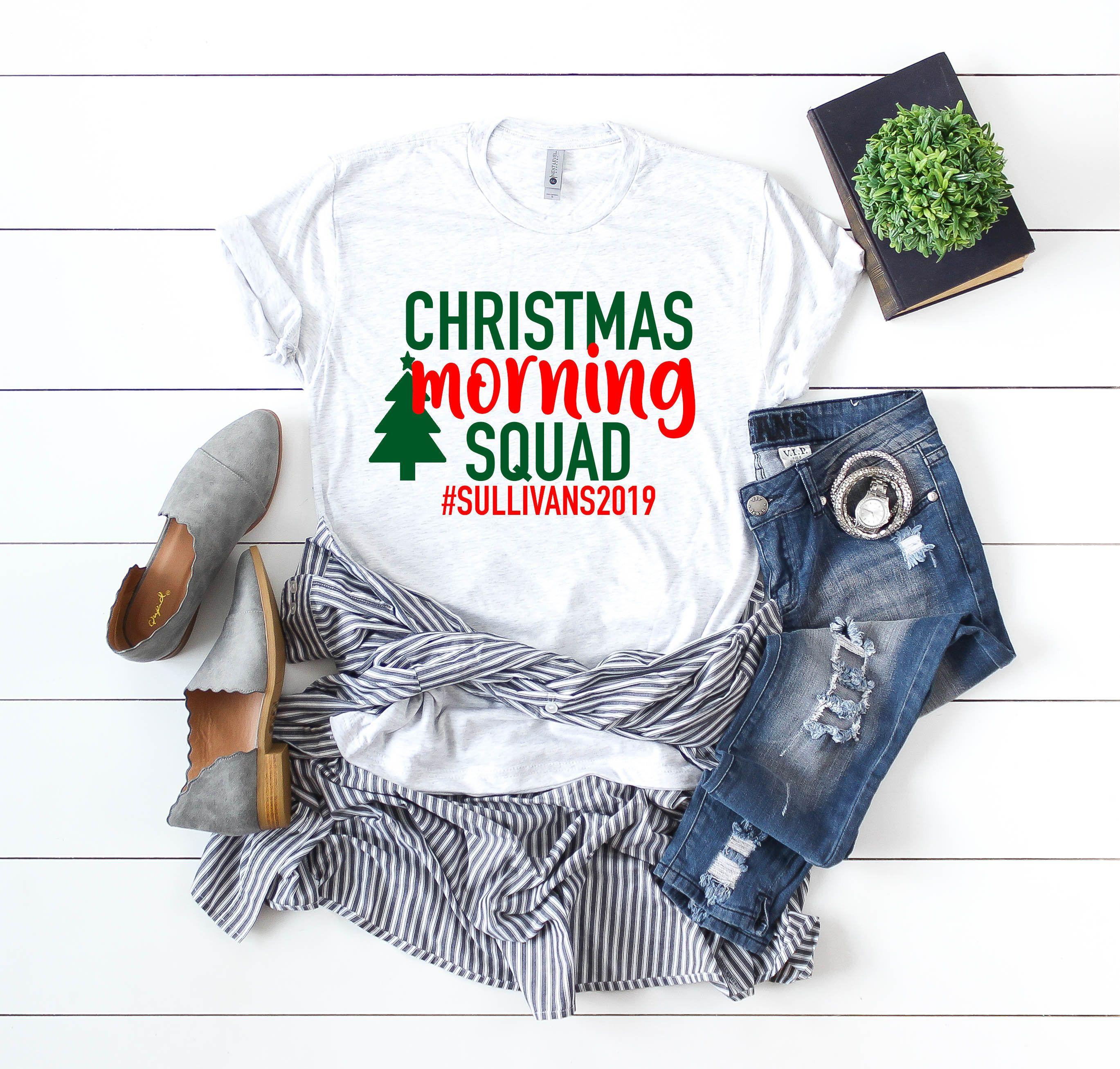 Christmas Morning Squad Customized T Shirt Cute Christmas Gift Womens Holiday Clothing Chris Womens Easter Shirt Christmas Morning Outfit Customise T Shirt