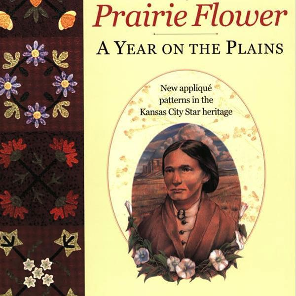 PRAIRIE FLOWER A Year on the Plains Applique Quilt Borders NEW Pioneer Women #KansasCityStar