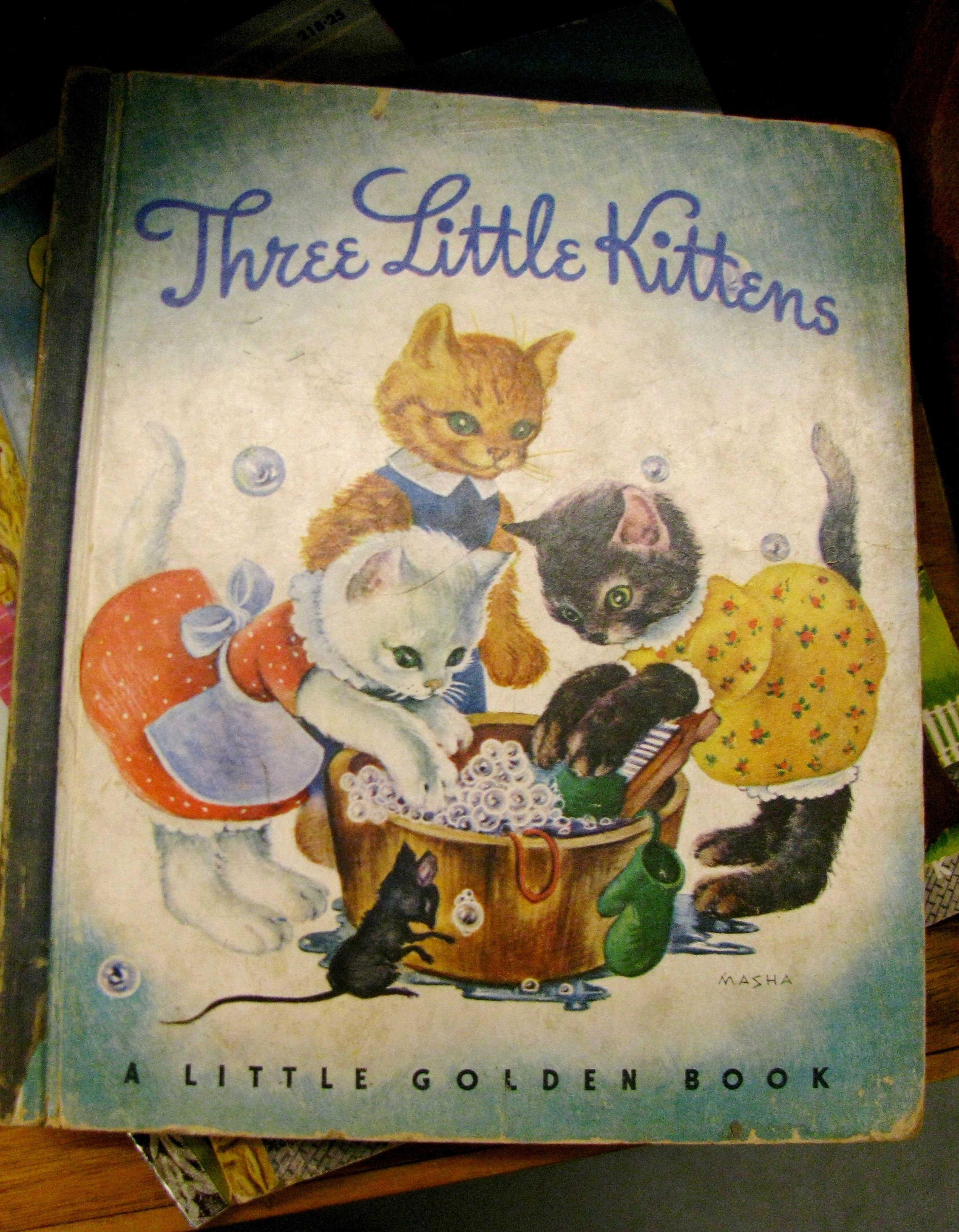 Three Little Kittens Have An Old Tin W This Book On It As The