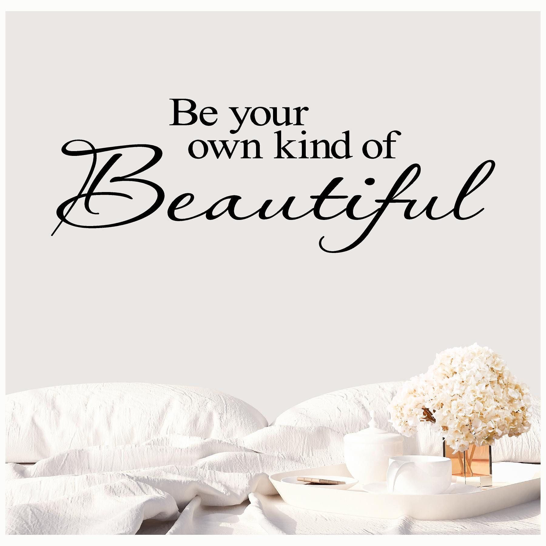 Be Your Own Kind Of Beautiful Inspirational Vinyl Lettering Etsy Vinyl Lettering Be Your Own Kind Of Beautiful Wall Decals