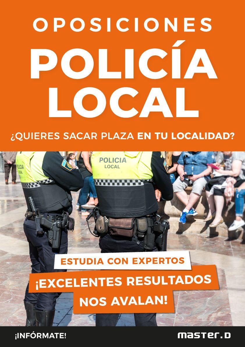 Oposiciones Policía Local Oposiciones Policia Policía Local Oposicion