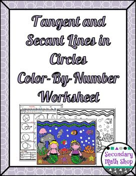 Circles - Tangent and Secant Lines in Circles Color-By-Number