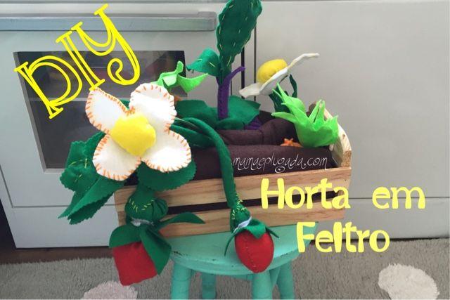 DIY: Horta em Feltro | Mamãe Plugada