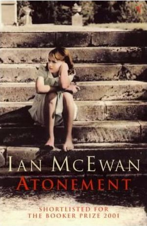 Atonement By Ian Mcewan Books Atonement Novel Good Books