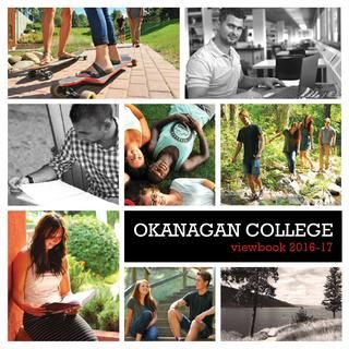 Okanagan College Viewbook 2016-17  Okanagan College offers a wide variety of post-secondary programs at campuses in Penticton, Kelowna, Vernon and Salmon Arm.   Read about the programs and services at OC in the 2016-17 Viewbook and discover why you belong at Okanagan College.