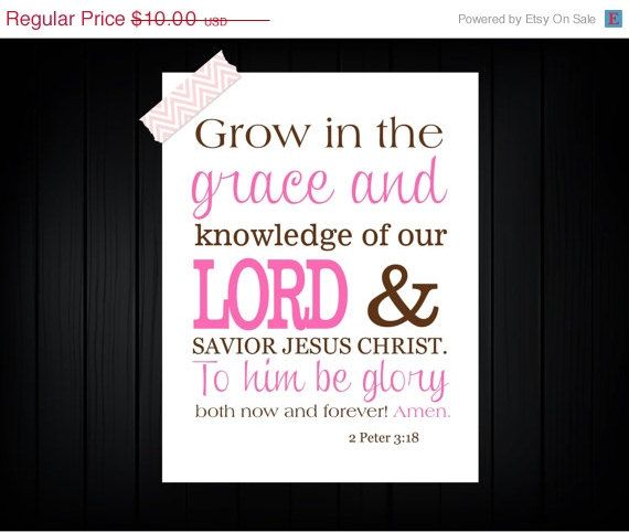 Bible Verse Print 2 Peter 318 Love This With The Growth