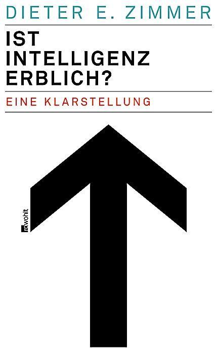 Ist Intelligenz erblich?. Dieter E. Zimmer,. Gebunden – Buch