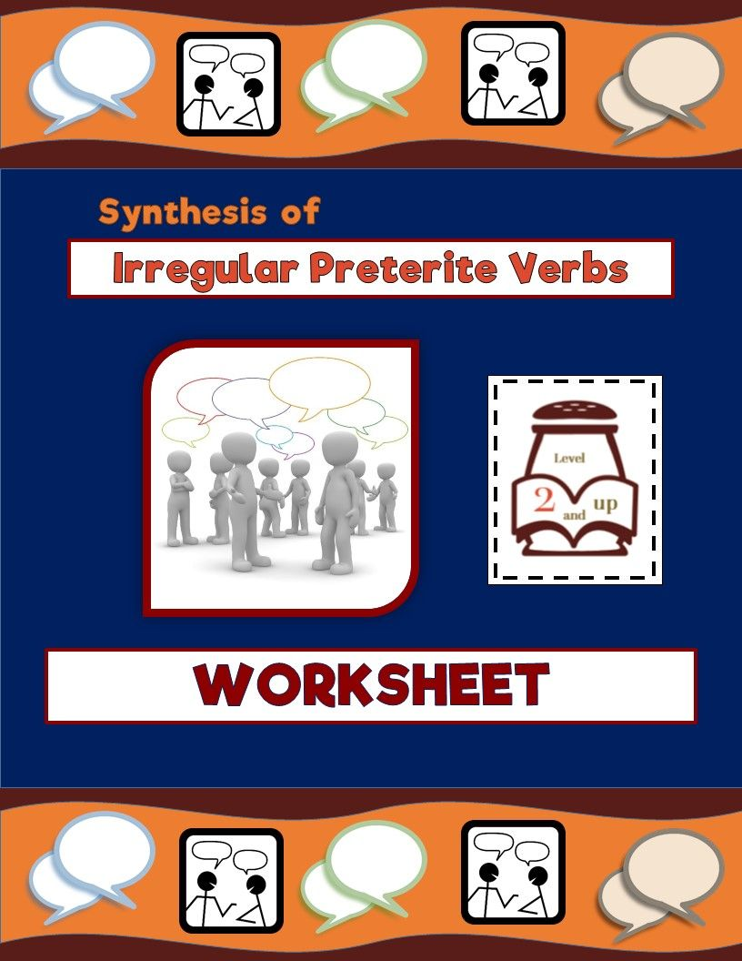 Synthesis Of Irregular Preterite Verbs Worksheet Irregular Preterite Preterite Irregular Past Tense Verbs [ 1056 x 816 Pixel ]
