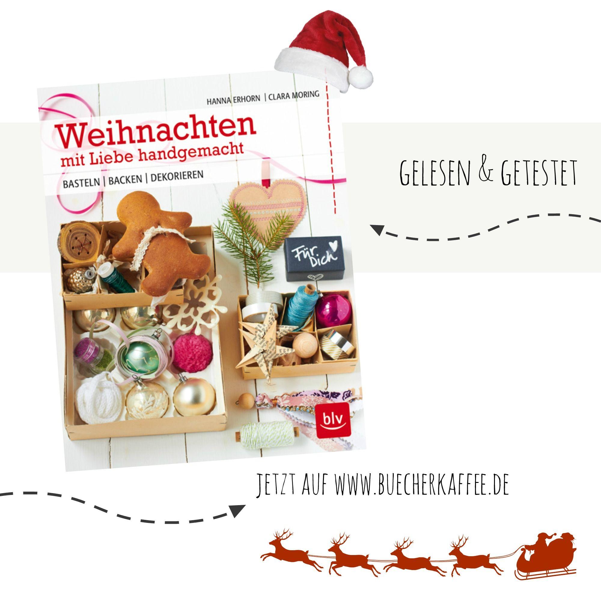 Weihnachten mit Liebe handgemacht   Hanna Erhorn & Clara Moring ...