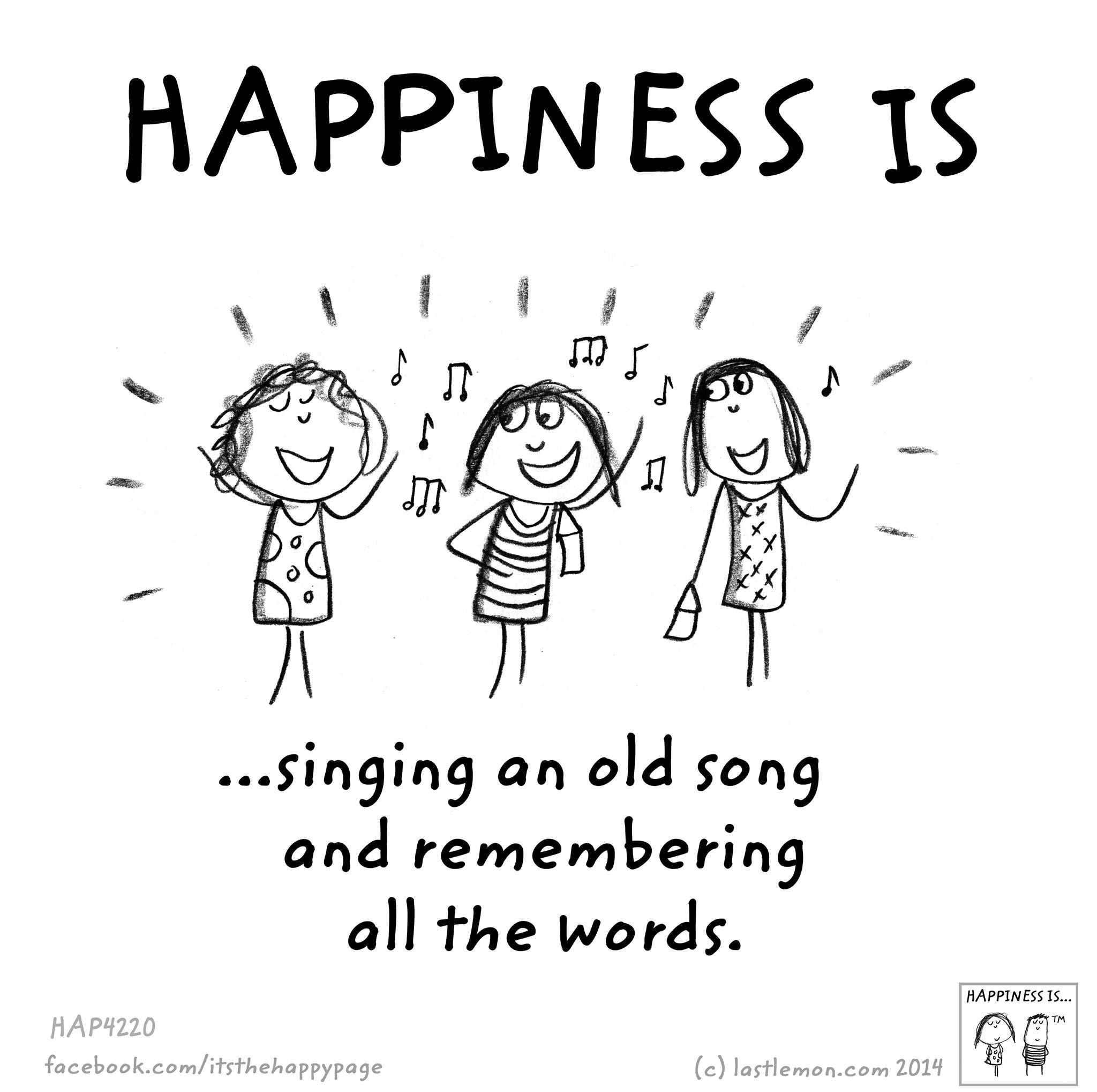 Old Songs Happy Quotes Cute Happy Quotes Happy Thoughts