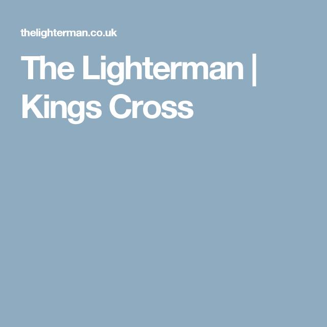 The Lighterman | Kings Cross